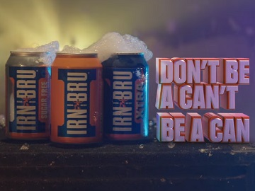 IRN-BRU Advert - Don't Be A Can't, Be A Can