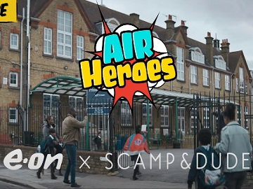 E.ON x Scamp & Dude Cape Advert - Air Heroes